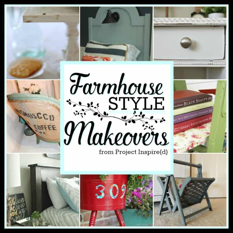 Farmhouse Style Makeovers from Project Inspire{d}