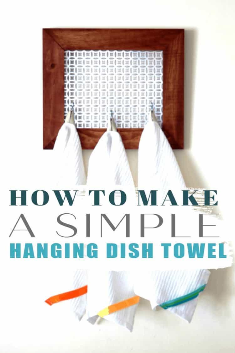 Simple Hanging Dish Towel DIY