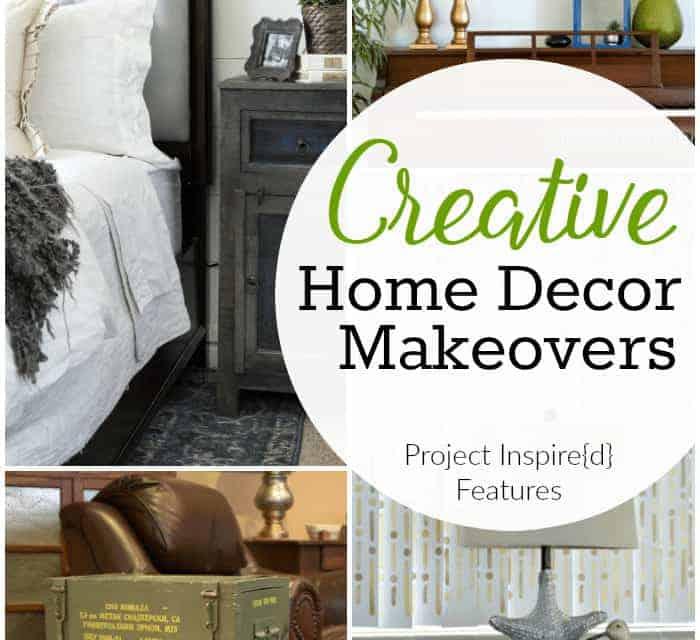 10 Creative Home Decor Makeovers