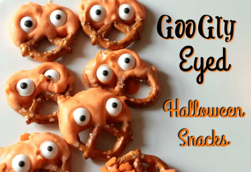 Halloween Snacks – Googly Eyed Pretzels and Candy Dipped Oreos