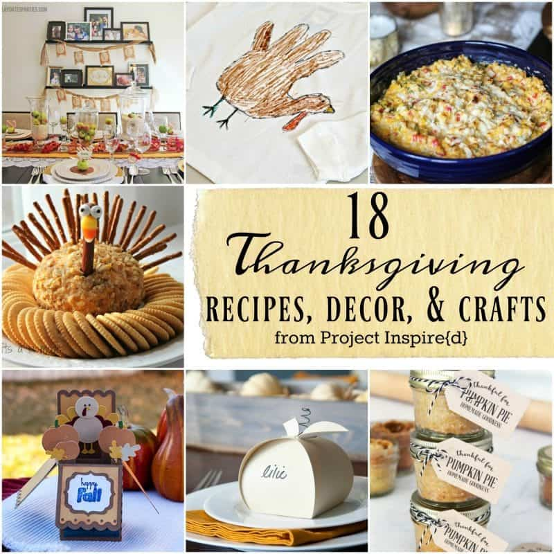 18 Thanksgiving Recipes, Decor and Crafts