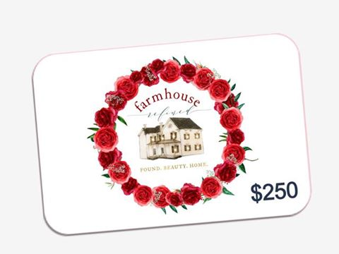 $250.00 Farmhouse Refined Gift Card
