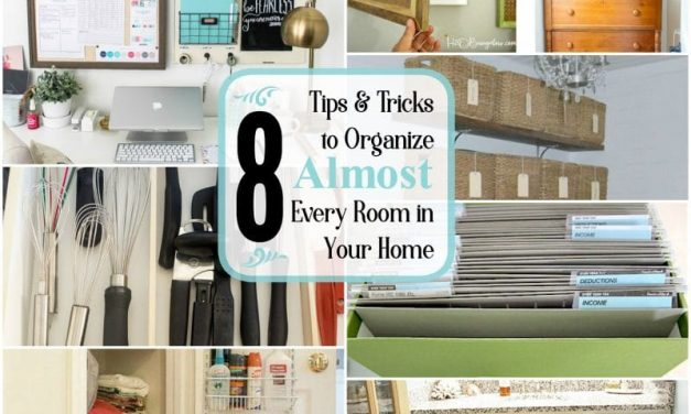 8 Tips and Tricks to Organize Almost Every Room in Your Home