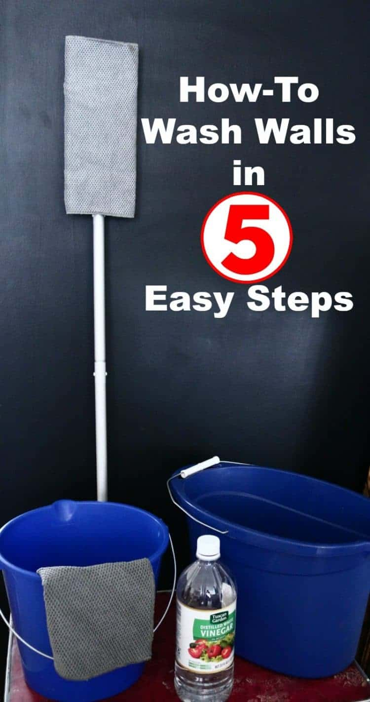 Graphic stating How-To Wash Walls in 5 Easy Steps with buckets, vinegar, and dry mop