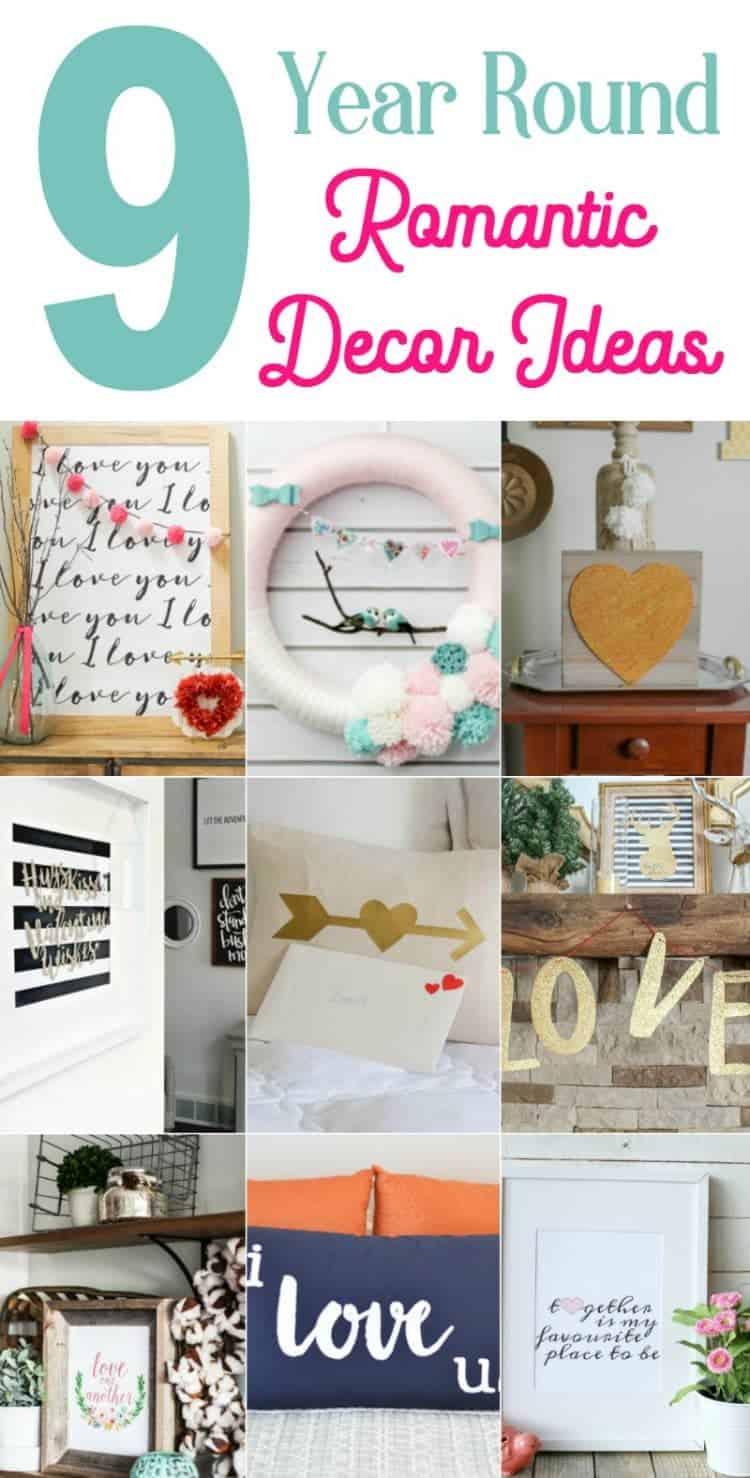 9 Year Round Romantic Decor Ideas