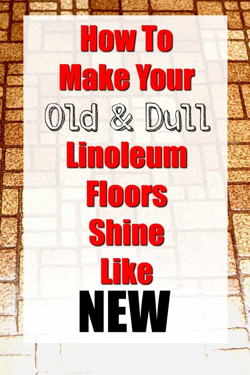how to make your linoleum floors sparkle like new ⋆ home with