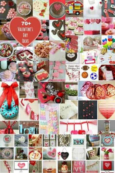 Over 70 Valentine's Day Ideas