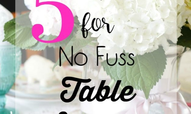 5 Tips for No Fuss Table Settings