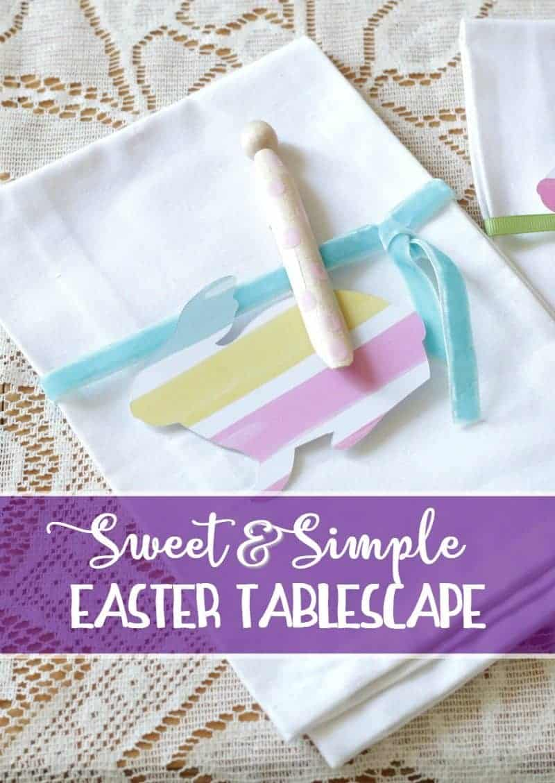 Sweet and Simple Easter Tablescape