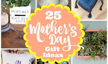 25 Awesome DIY Mother's Day Gift Ideas