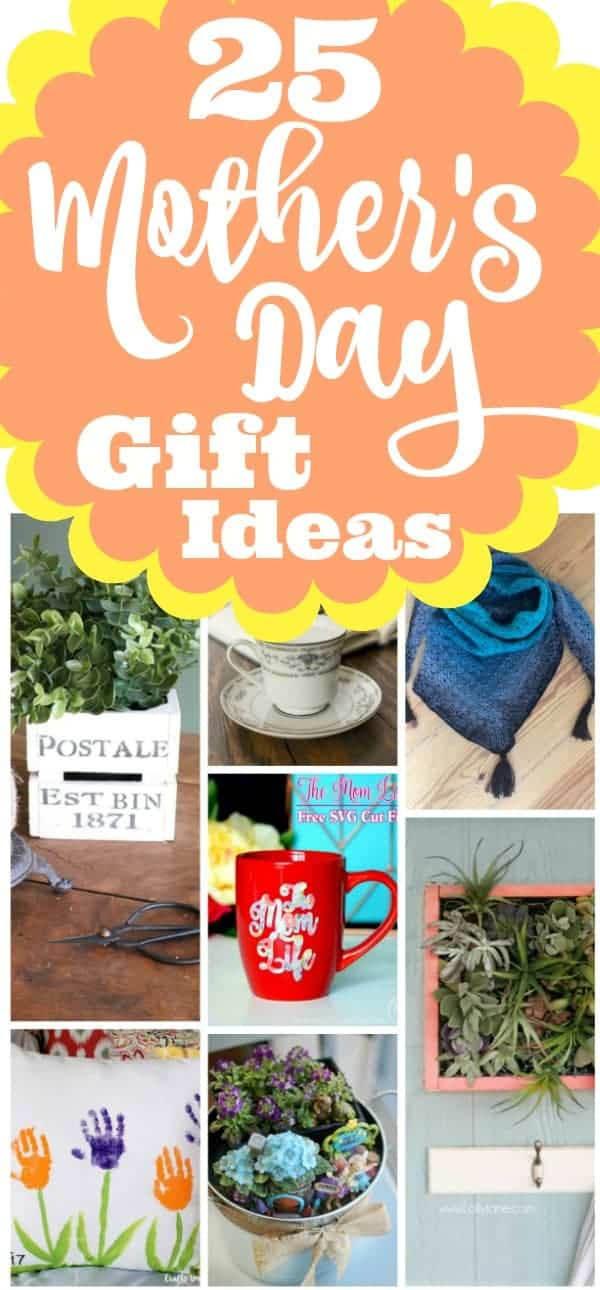 25 Mother's Day DIY Gift Ideas