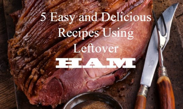 5 Super Simple Recipes Made With Leftover Ham