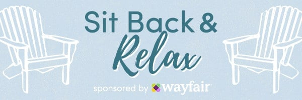 Sit back and relax - patio furniture and adirondack chairs from Wayfair!
