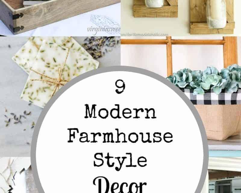 9 Amazing Modern Farmhouse Style DIY Decor Projects