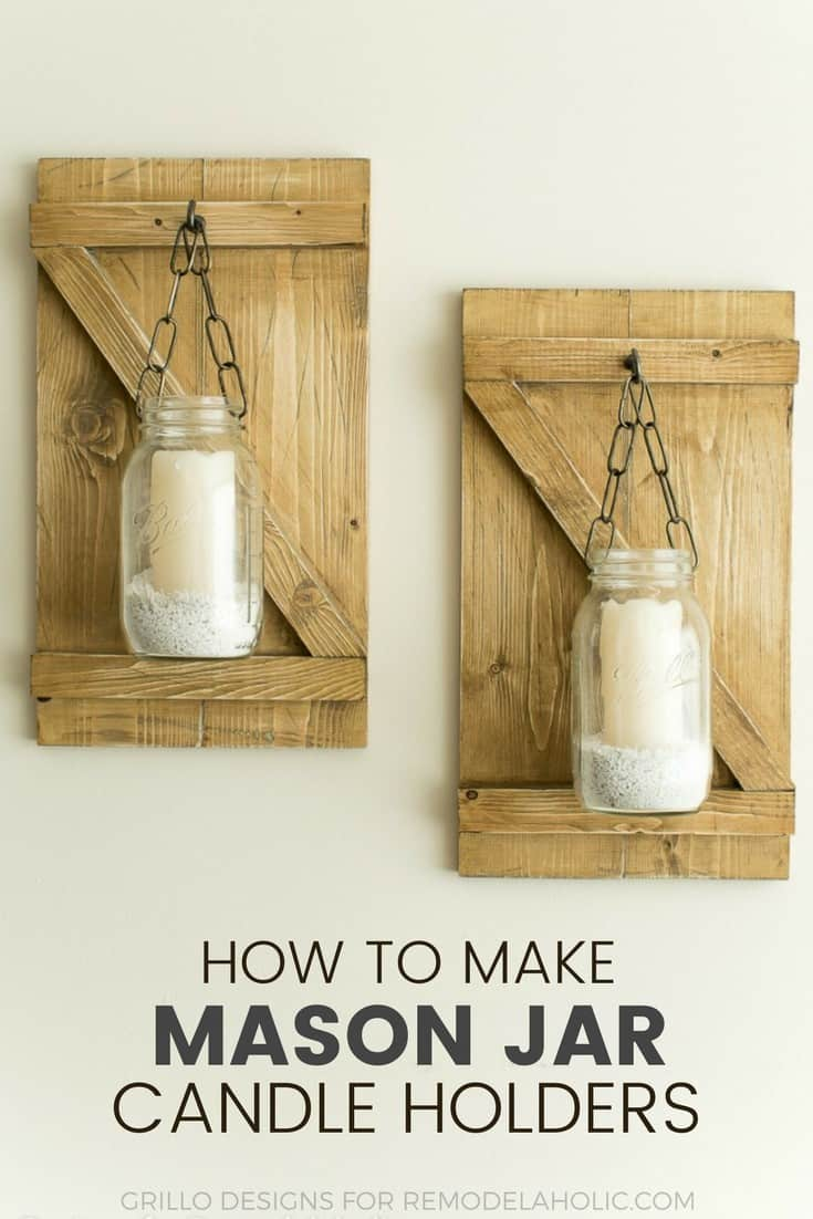 How to Make Mason Jar Candle Holders - Farmhouse Style
