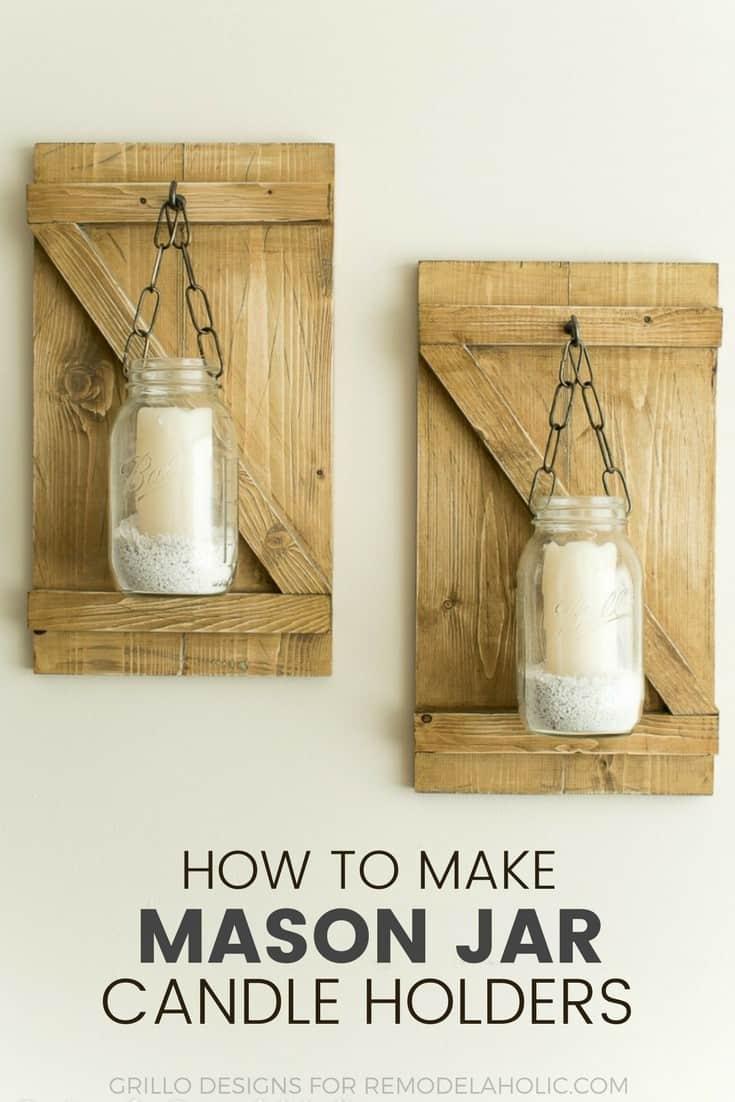How to Make Mason Jar Candle Holders - Farmhouse Style