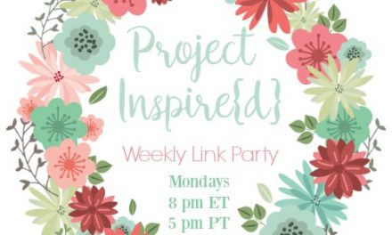 Project Inspire{d} Link Party #261