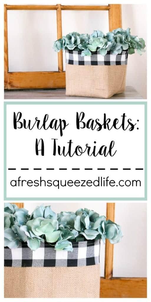 DIY Farmhouse Style Burlap Basket Tutorial