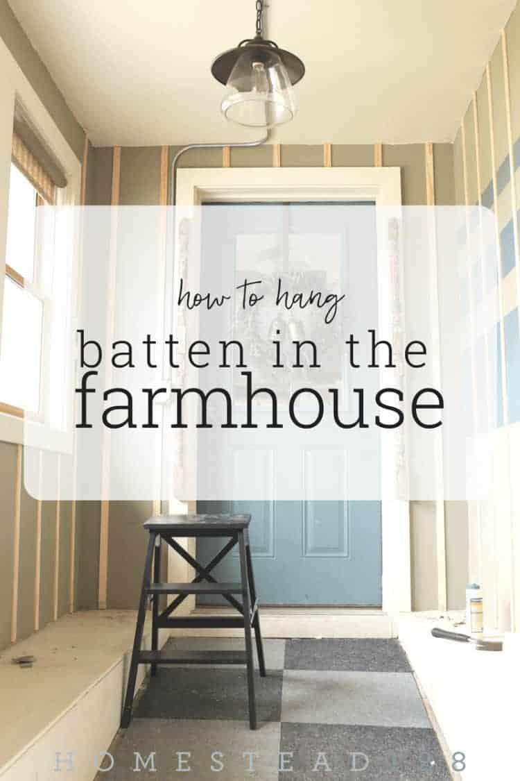 How to Hang Batten - freshen up a farmhouse