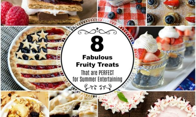 Fabulous and Fruity Treats Perfect for Summer Entertaining