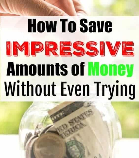 How To Save Money Without Even Trying (much)