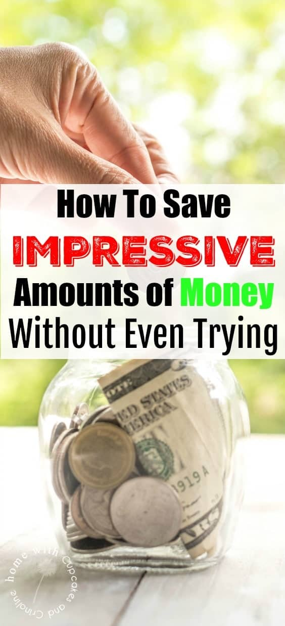How To Save Impressive Amounts of Money Without Even Trying