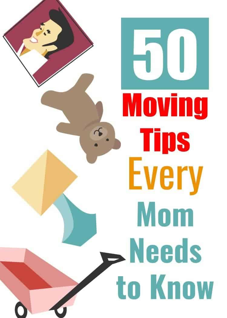 50 Moving Tips Every Mom Needs to Know