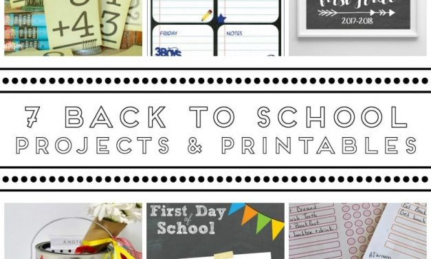 7 Back to School Projects and Printables
