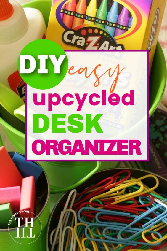 DIY Desk Organizer tin cans
