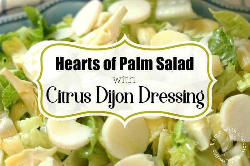 How to Make a Hearts of Palm Salad with a Zesty Citrus Dijon Dressing