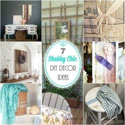 7 Shabby Chic DIY Decor Ideas