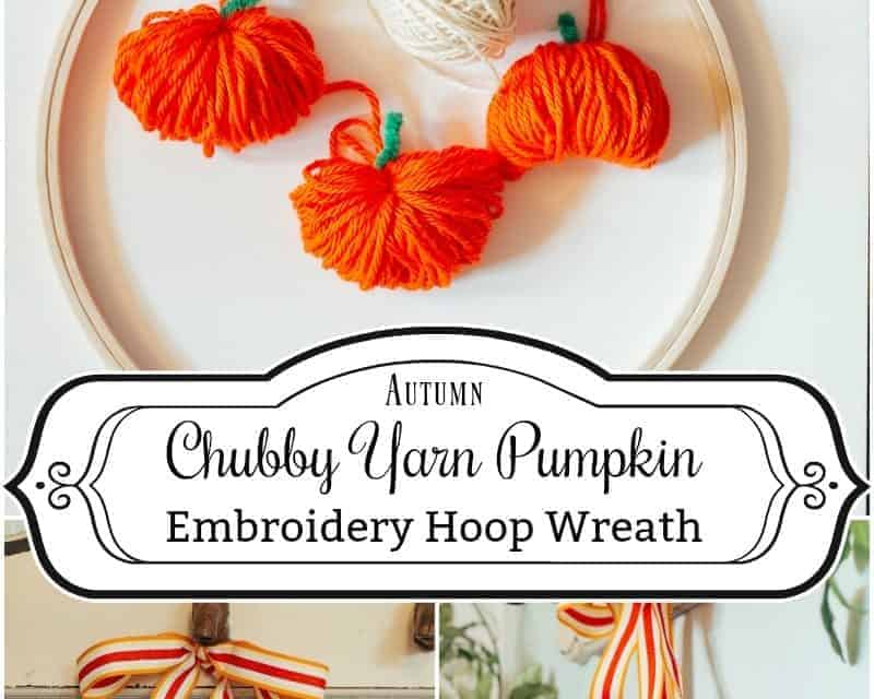 How to Make an Embroidery Hoop Chubby Pumpkin Wreath