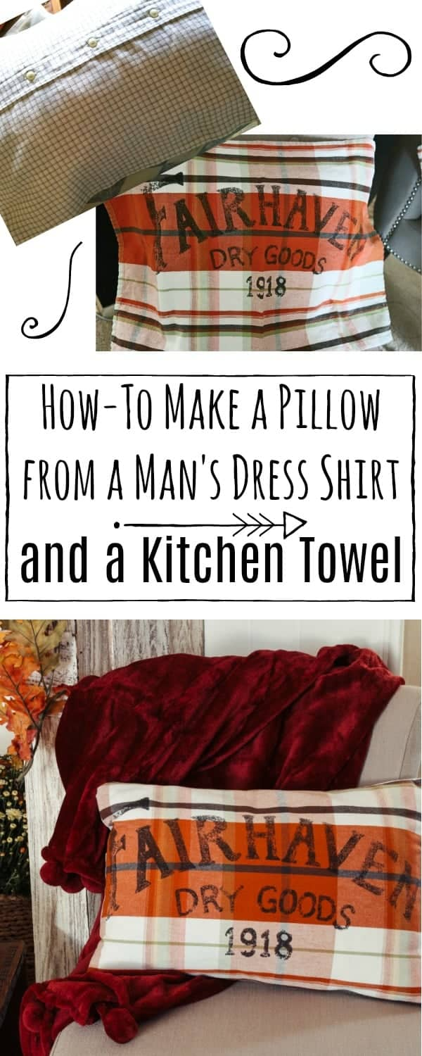 How to make a pillow from a man's dress shirt and a kitchen towel