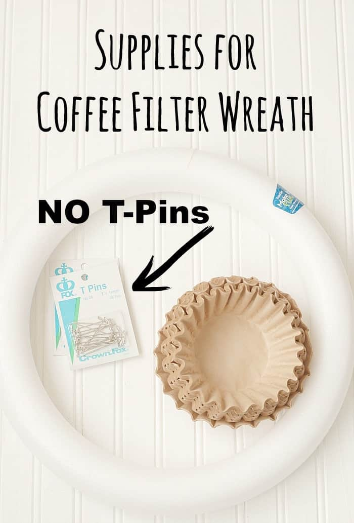 Supplies for Coffee Filter Wreath - NO T PINS