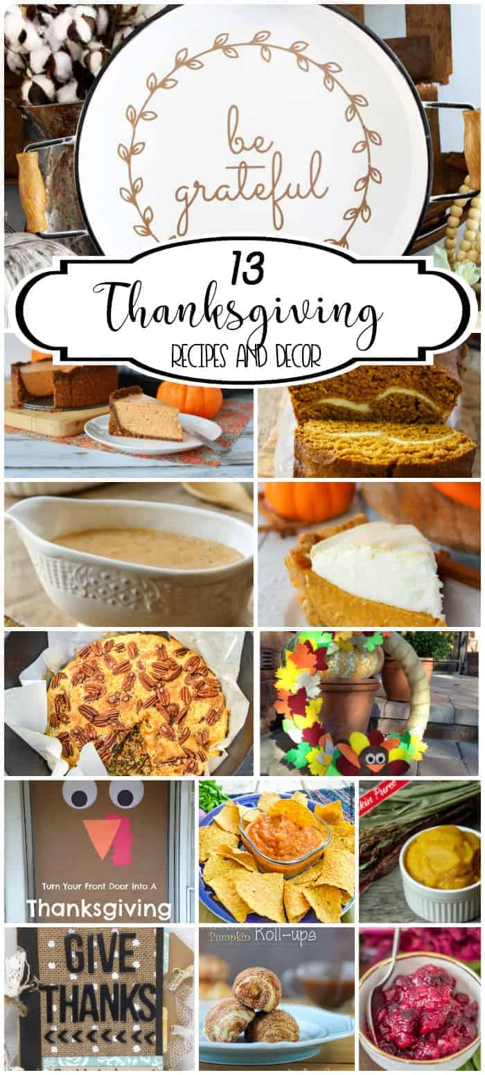 Be ready for the big day with these 13 Thanksgiving Recipes and Decor ideas.