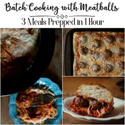 Batch Cooking with Meatballs - 3 meals prepped in 1 hour