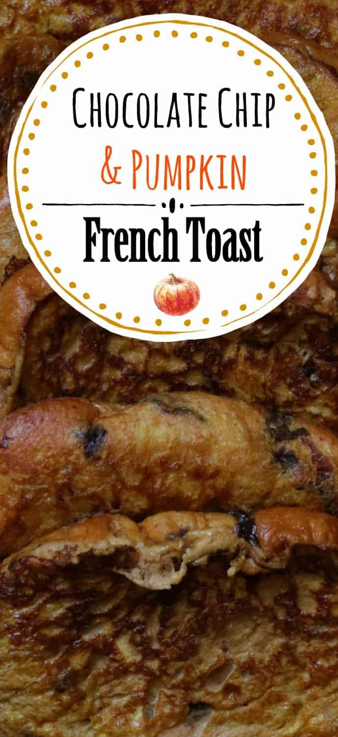 Chocolate Chip and Pumpkin French Toast