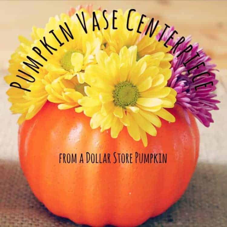 How to make a pumpkin vase centerpiece from a Dollar Store pumpkin.