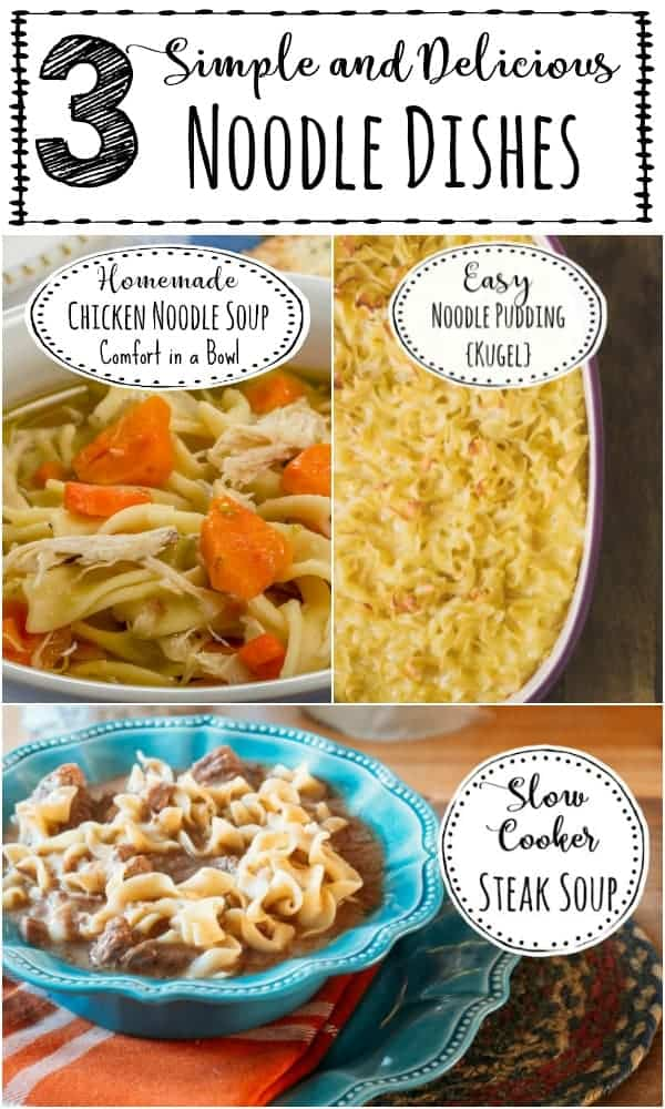 Three simple and delicious noodle dishes to add to your recipe box.