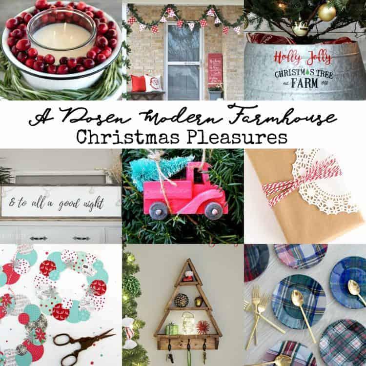A Dozen Farmhouse Christmas Pleasures - Farmhouse decor and crafts for Christmas!