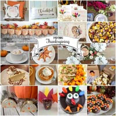 Everything Thanksgiving - 26 recipes, Crafts, tablescapes and decor for Thanksgiving