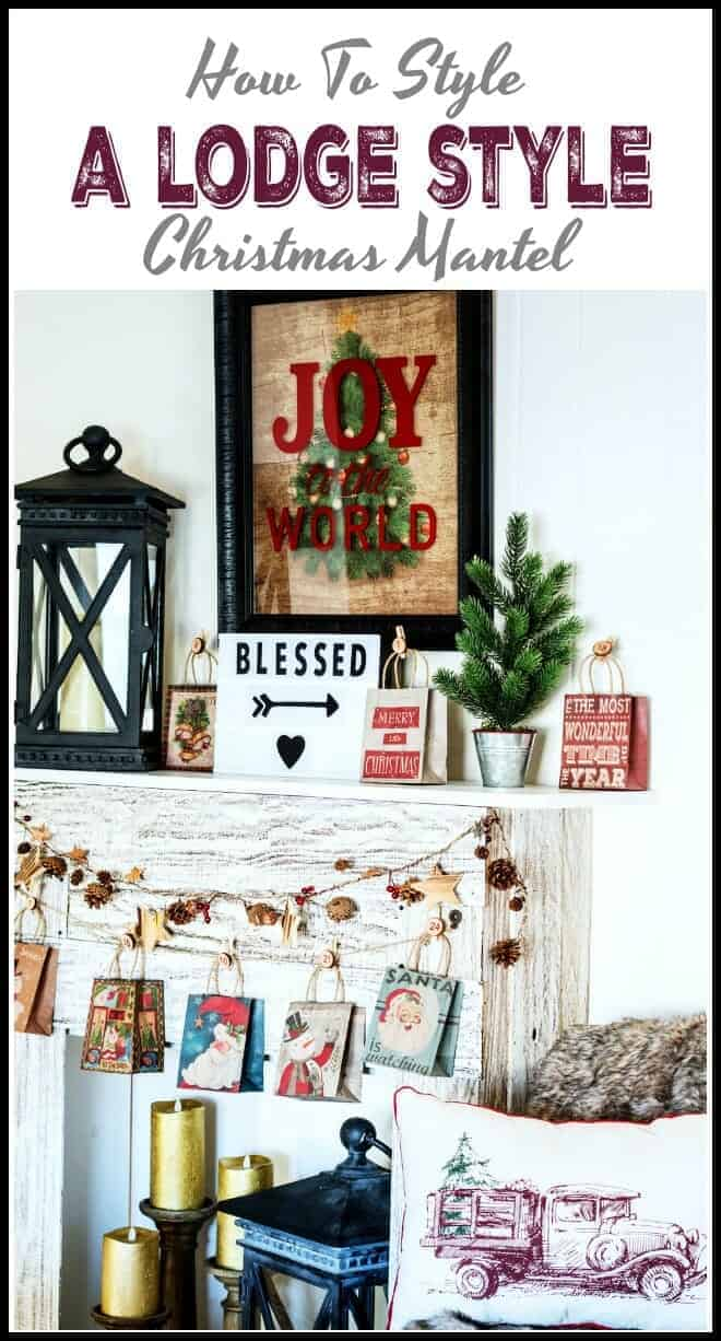 How to Style a Lodge Style Christmas Mantel