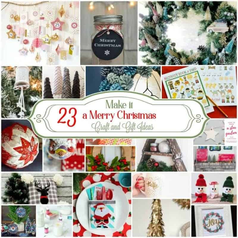 Make it a Merry Christmas – 23 Craft and Gift Ideas
