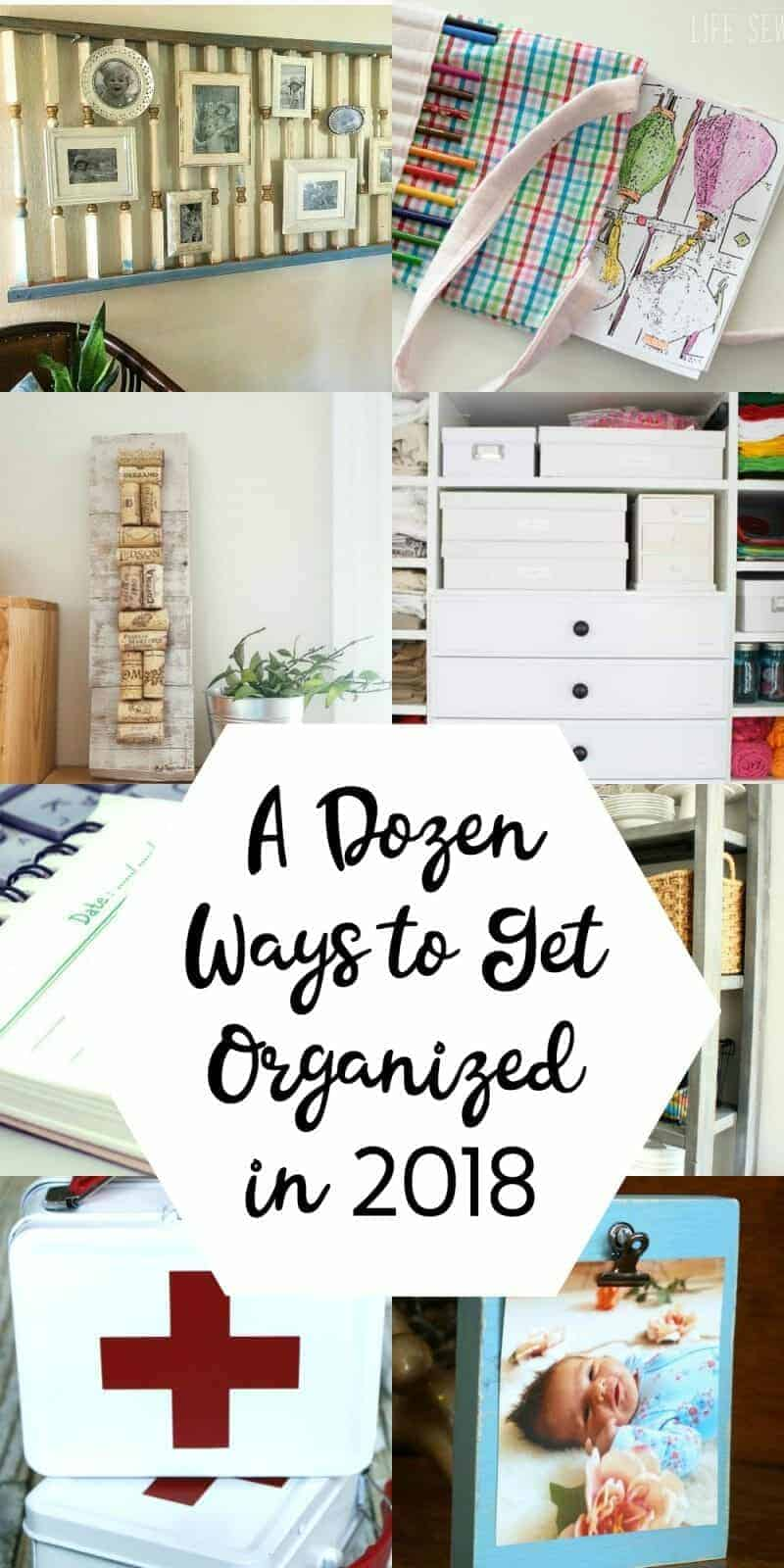 Collage of 12 Easy Ways to Get Organized This Year