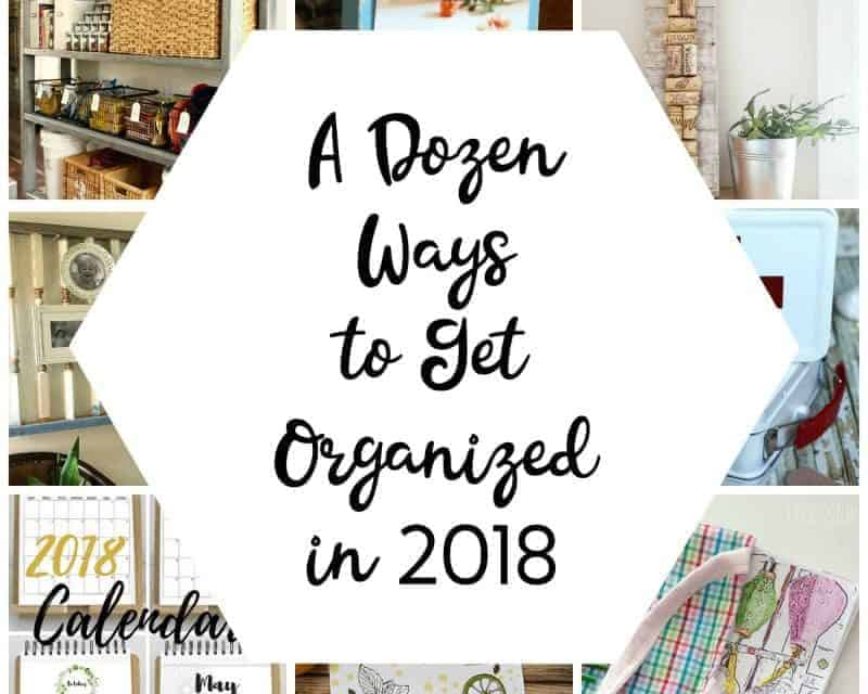 12 Easy Ways to Get Organized This Year