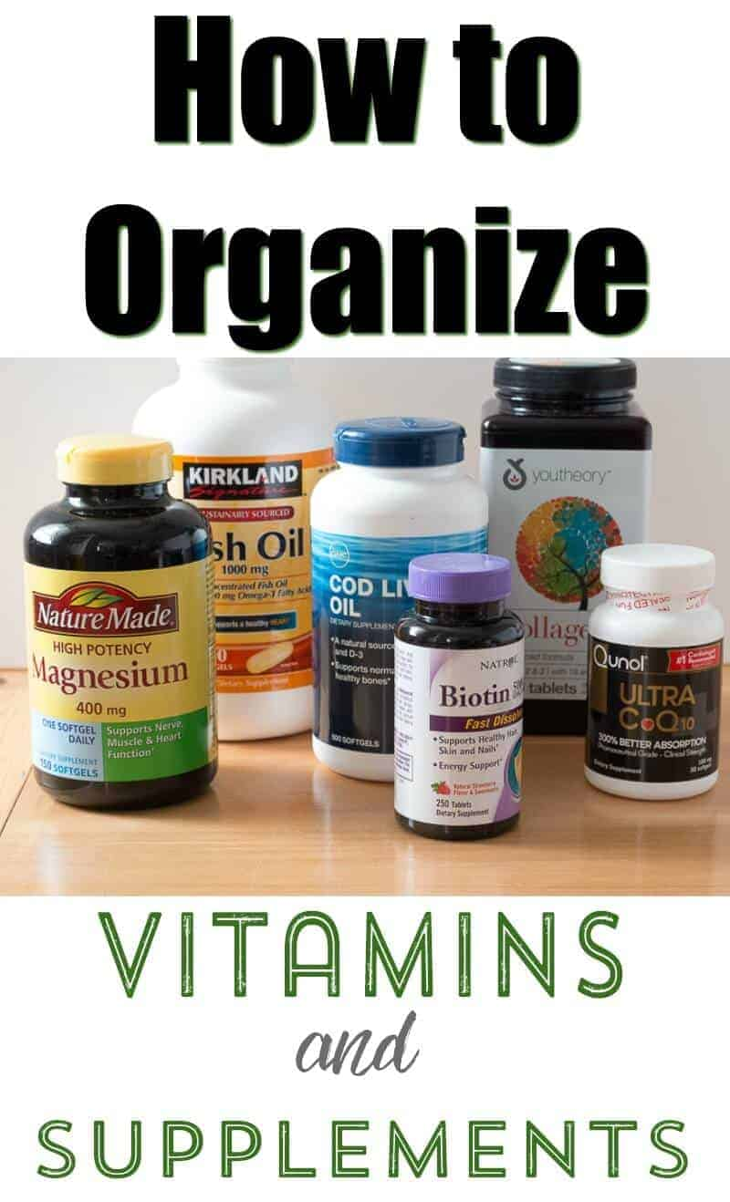 How To Organize Vitamins And Supplements The How To Home