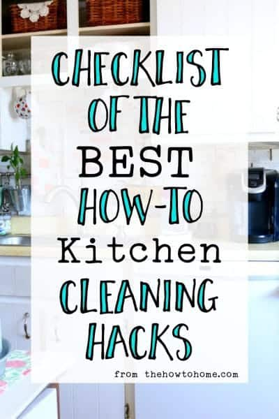 Checklist of the Best How-To Kitchen Cleaning Hacks