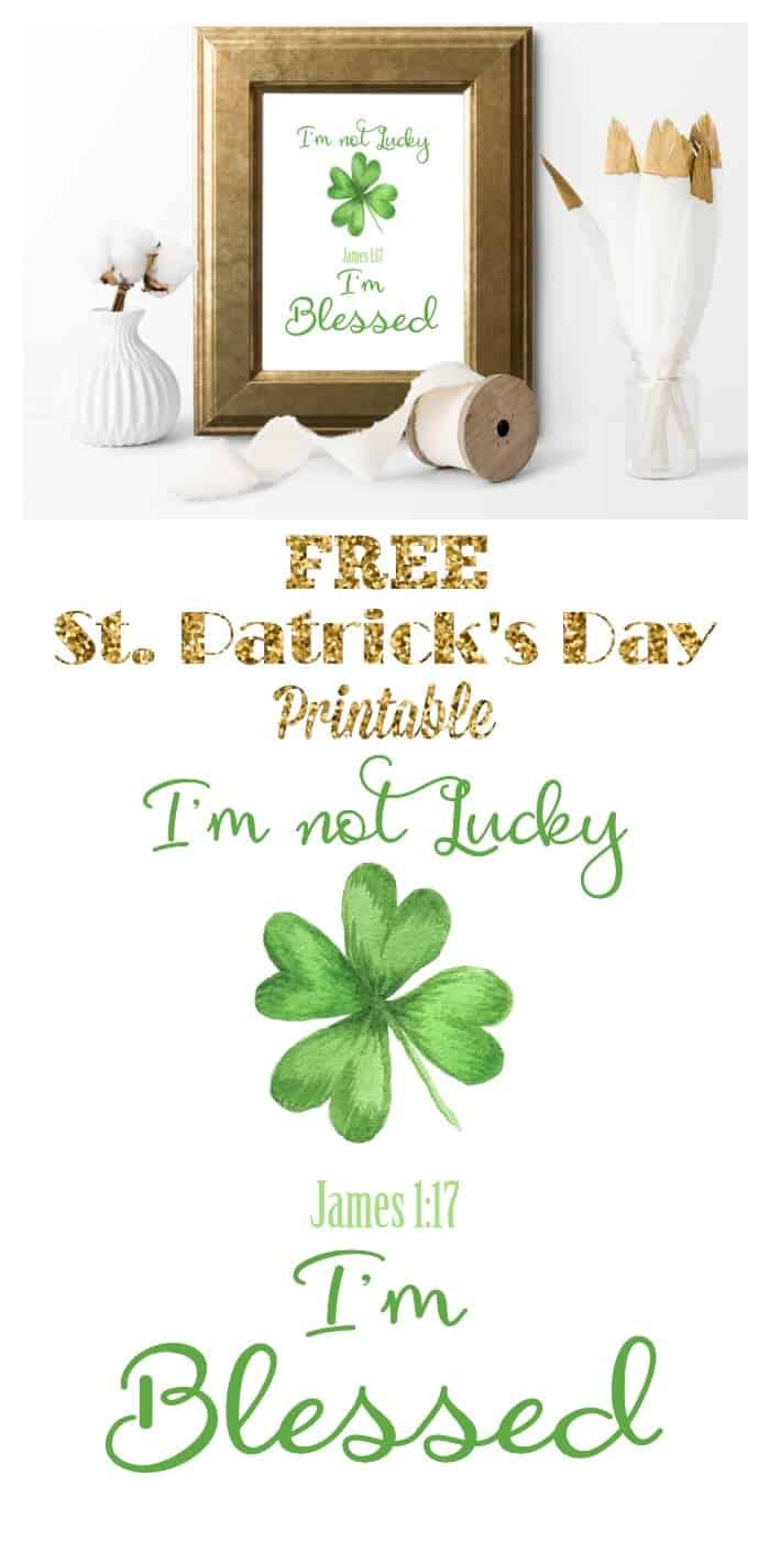 I'm not lucky, I'm Blessed James 1:17 printable with shamrock in gold frame
