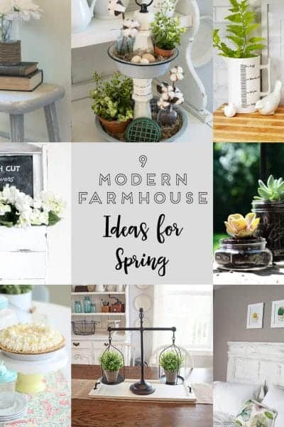 9 Charming Modern Farmhouse Ideas for Spring