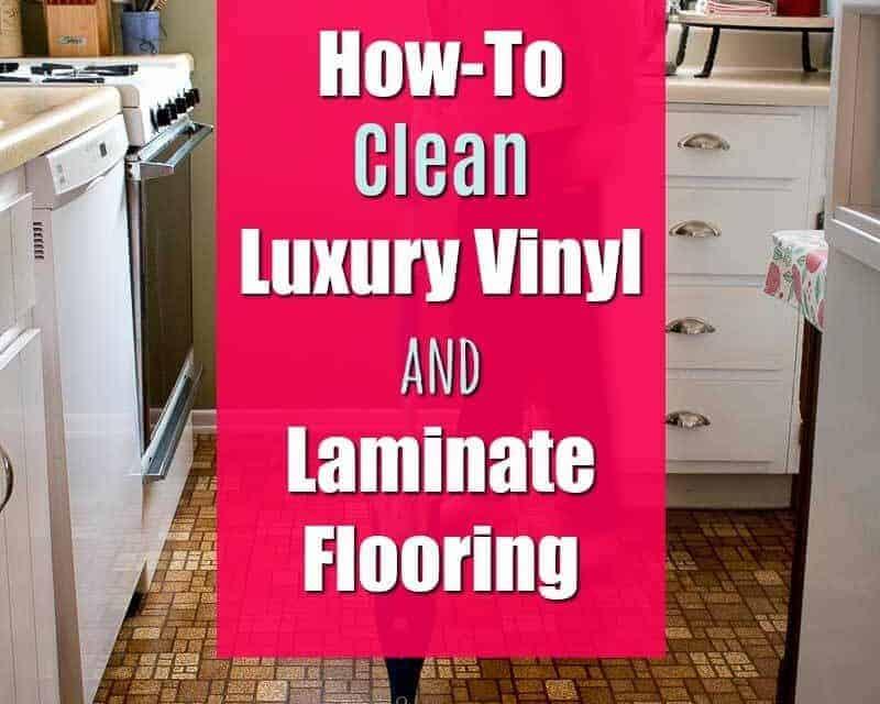 How-To Clean Luxury Vinyl and Laminate Flooring